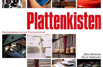"""""""Plattenkisten"""" Buchpräsentation mit Jörn Morisse & Felix Gebhard"""