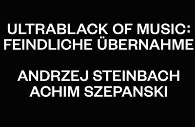 Buchpräsentation: Ultrablack of Music: Feindliche Übernahme